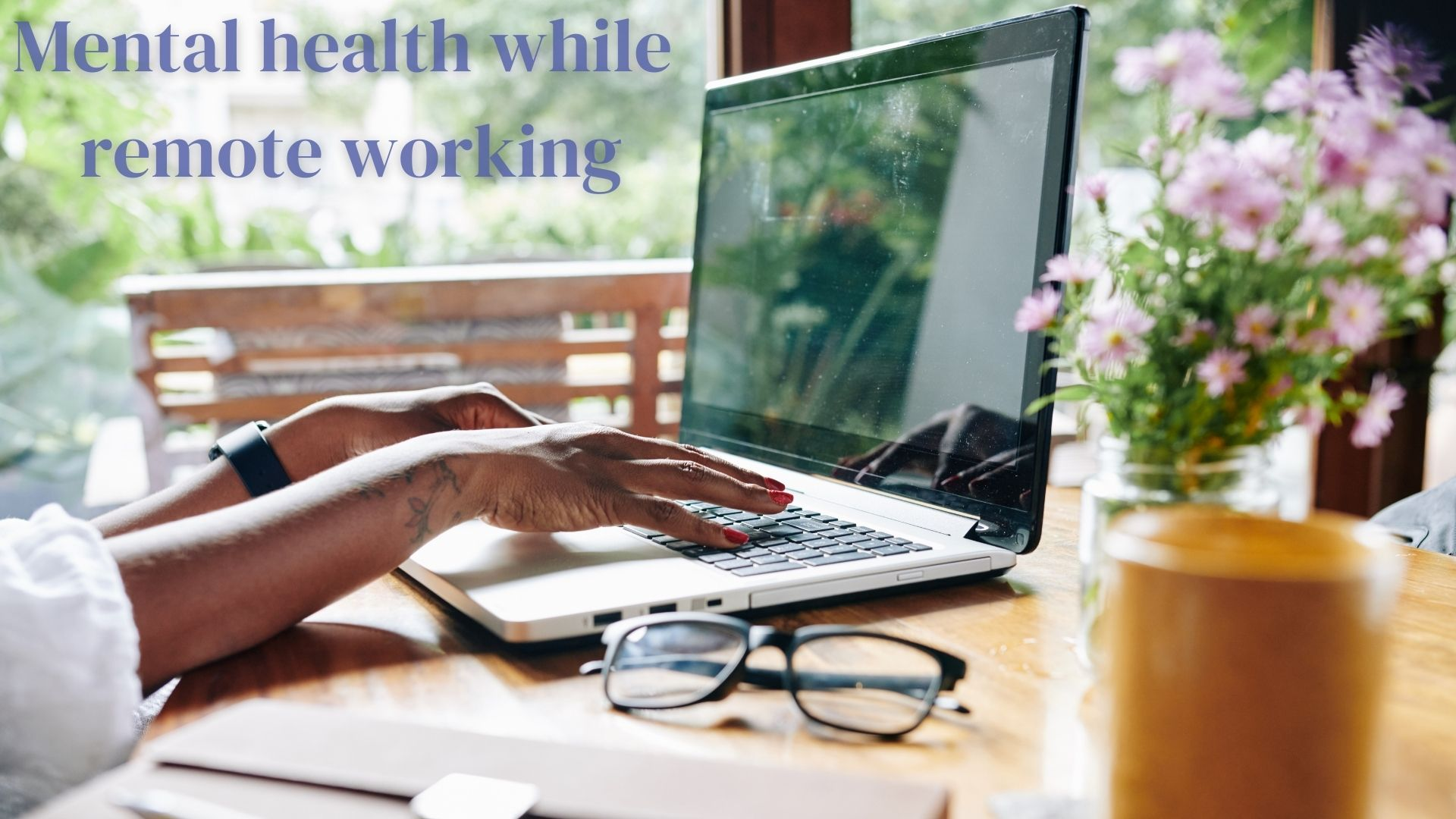 How to protect your employees' mental health while remote working 11