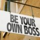 How to be your own boss when you've never done it before 55