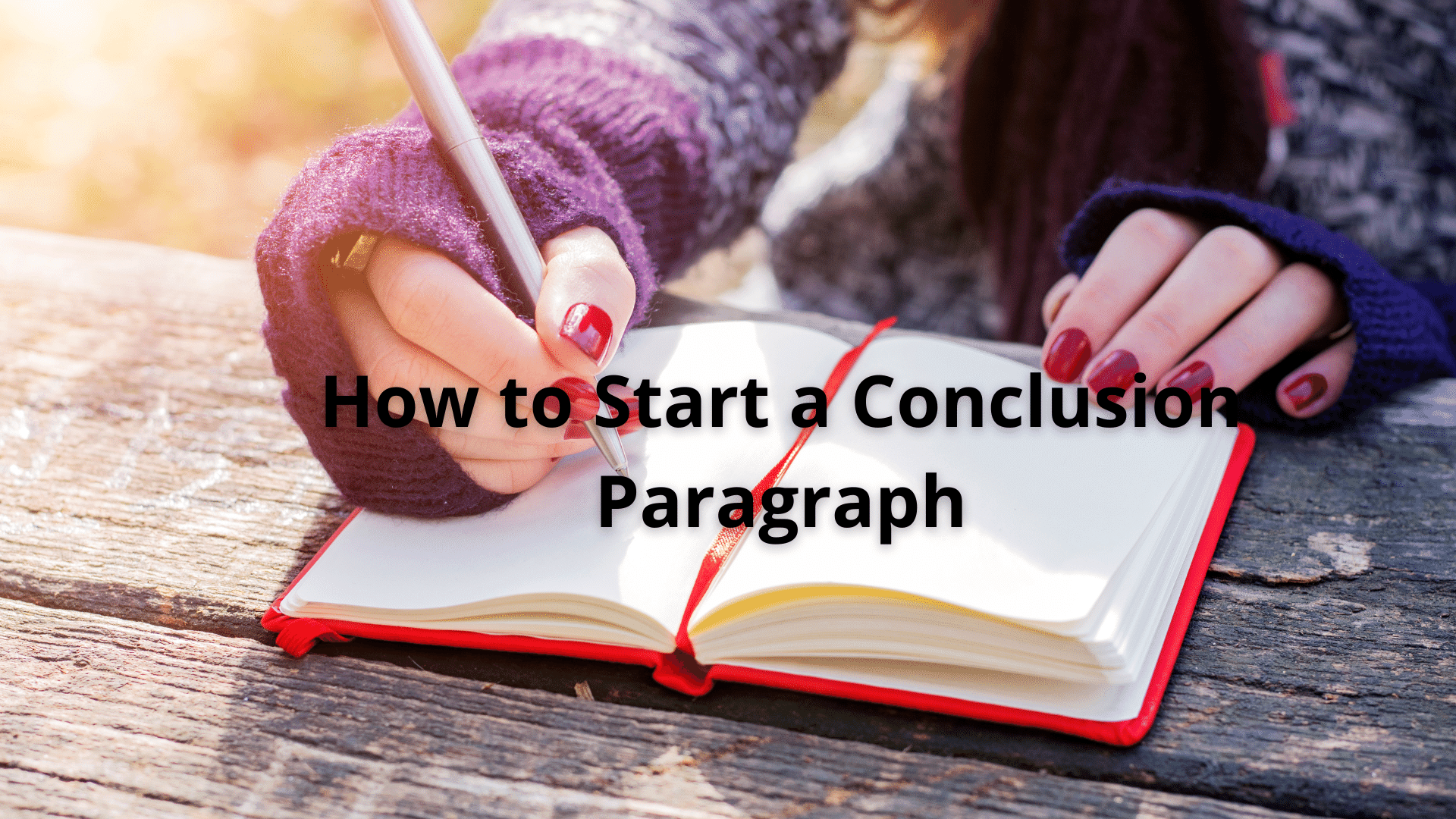 How to Start a Conclusion Paragraph 41
