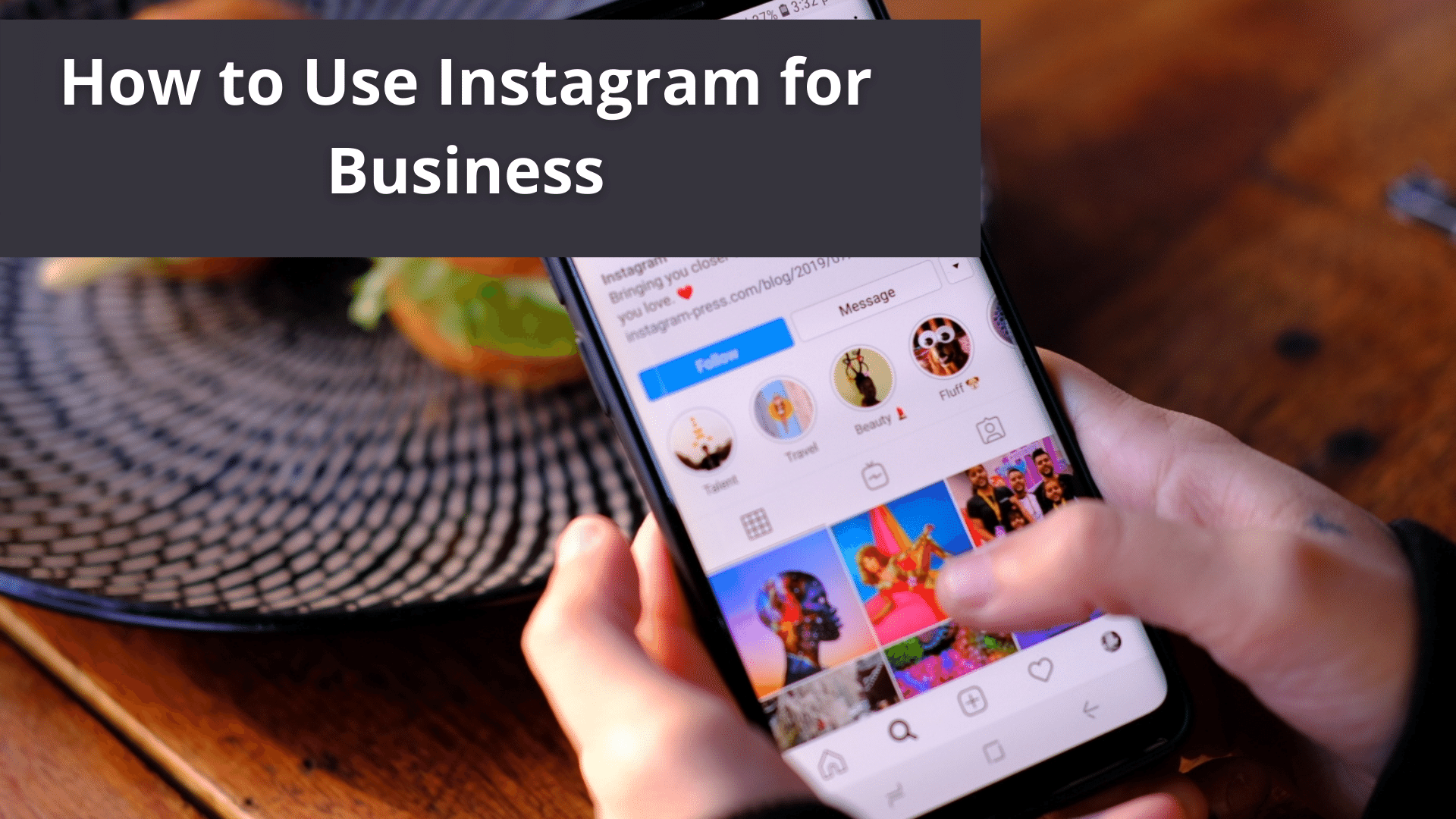 How to Use Instagram for Business 37