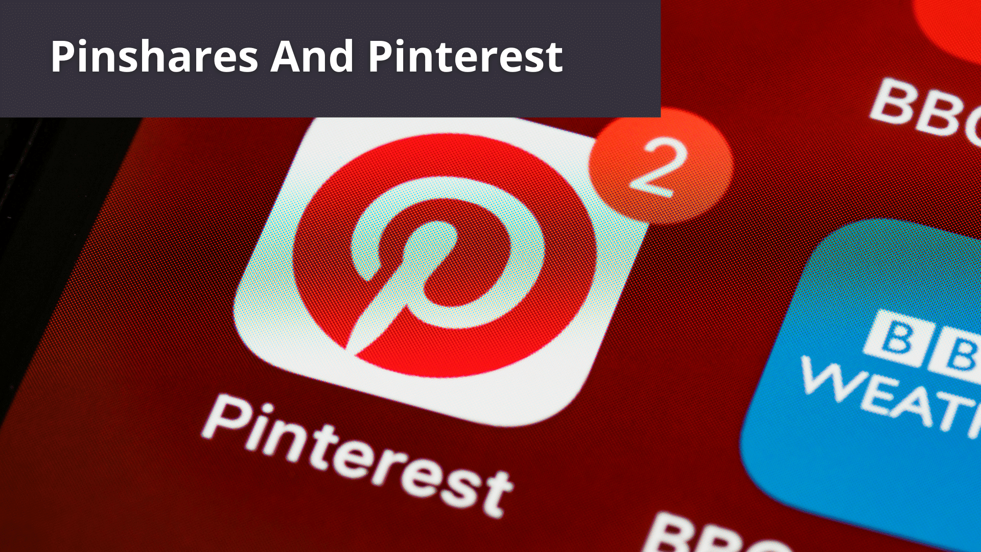 Pinshares And Pinterest - Two Of The Best Pinshares For Branding Your Business On The Internet