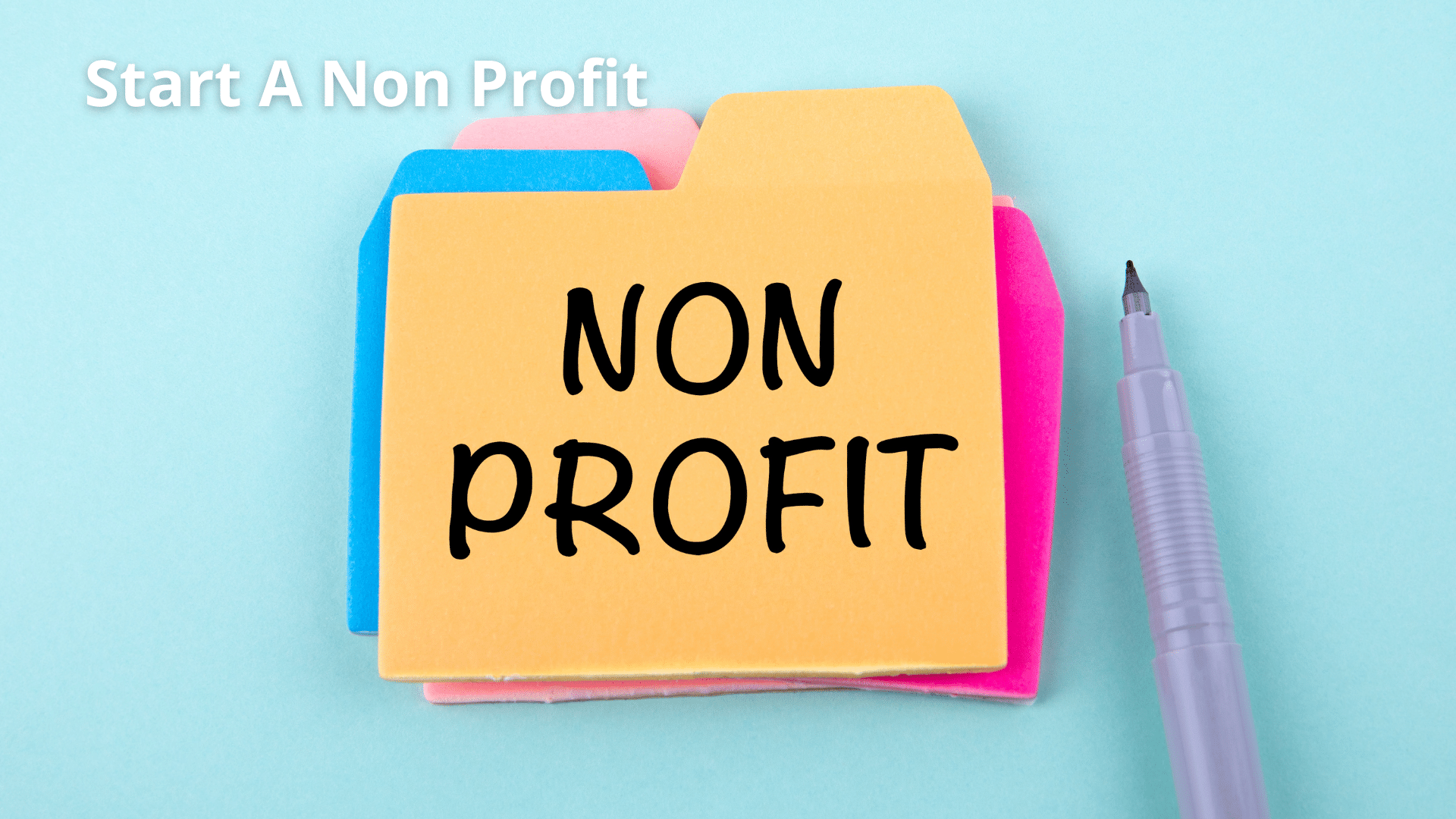 How To Start A Non Profit - An Overview Of The Process 8