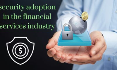 The push and pull of identity security adoption in the financial services industry