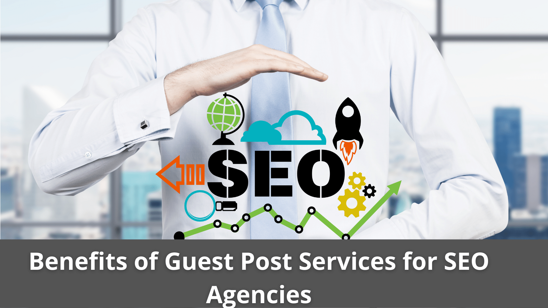 Benefits of Guest Post Services for SEO Agencies 39