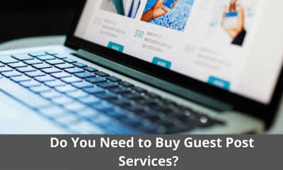 Do You Need to Buy Guest Post Services? why? 23