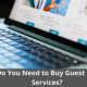 Do You Need to Buy Guest Post Services? why? 24