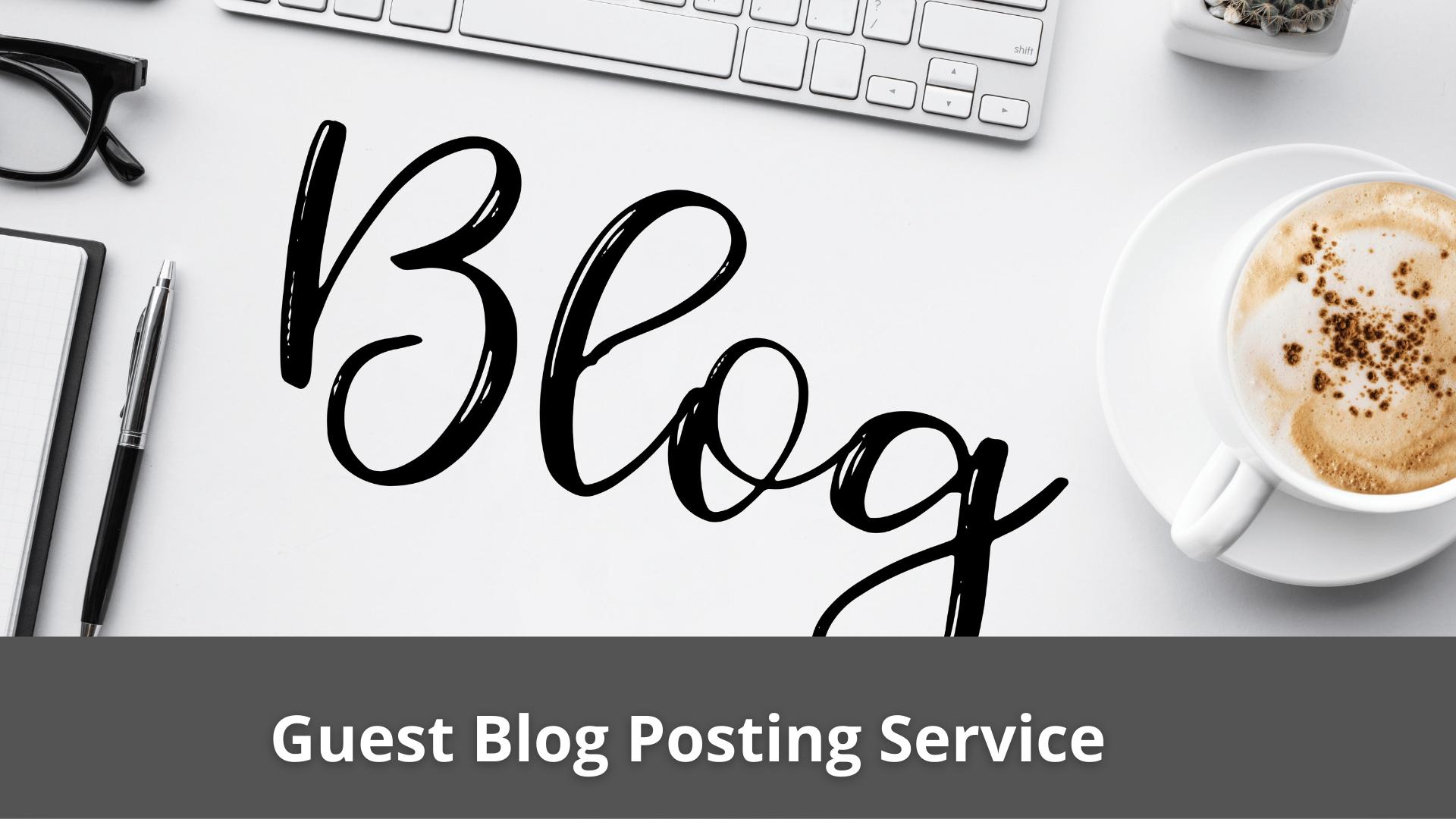 Guest Blog Posting Service 39