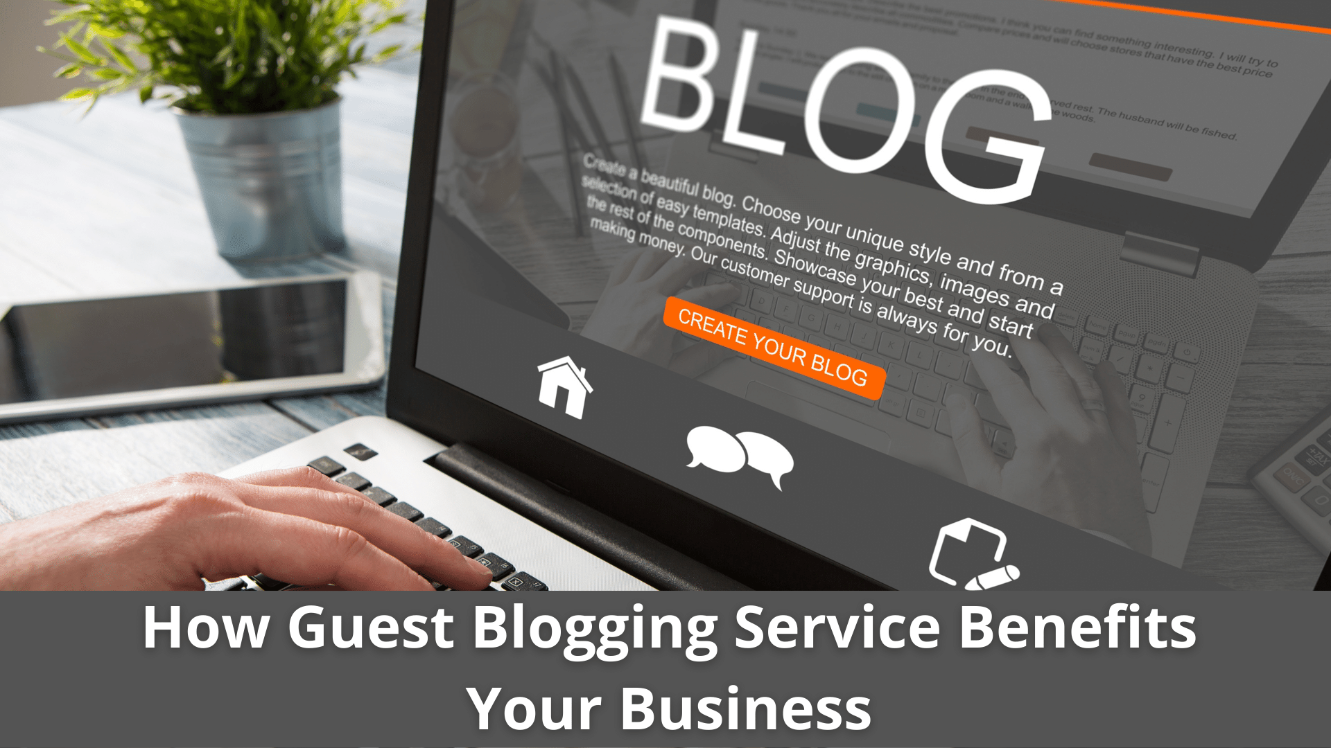 How Guest Blogging Service Benefits Your small Business? 39