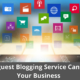 How guest Blogging Service Can Help Your Business 26