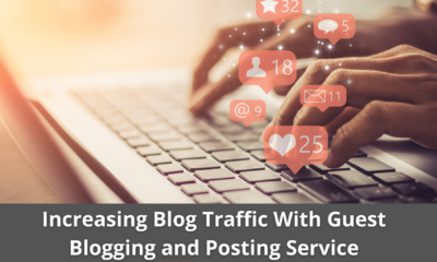 Increasing Blog Traffic With Guest Blogging and Posting Service 27