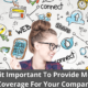 Is it Important To Provide Media Coverage For Your Company? 20