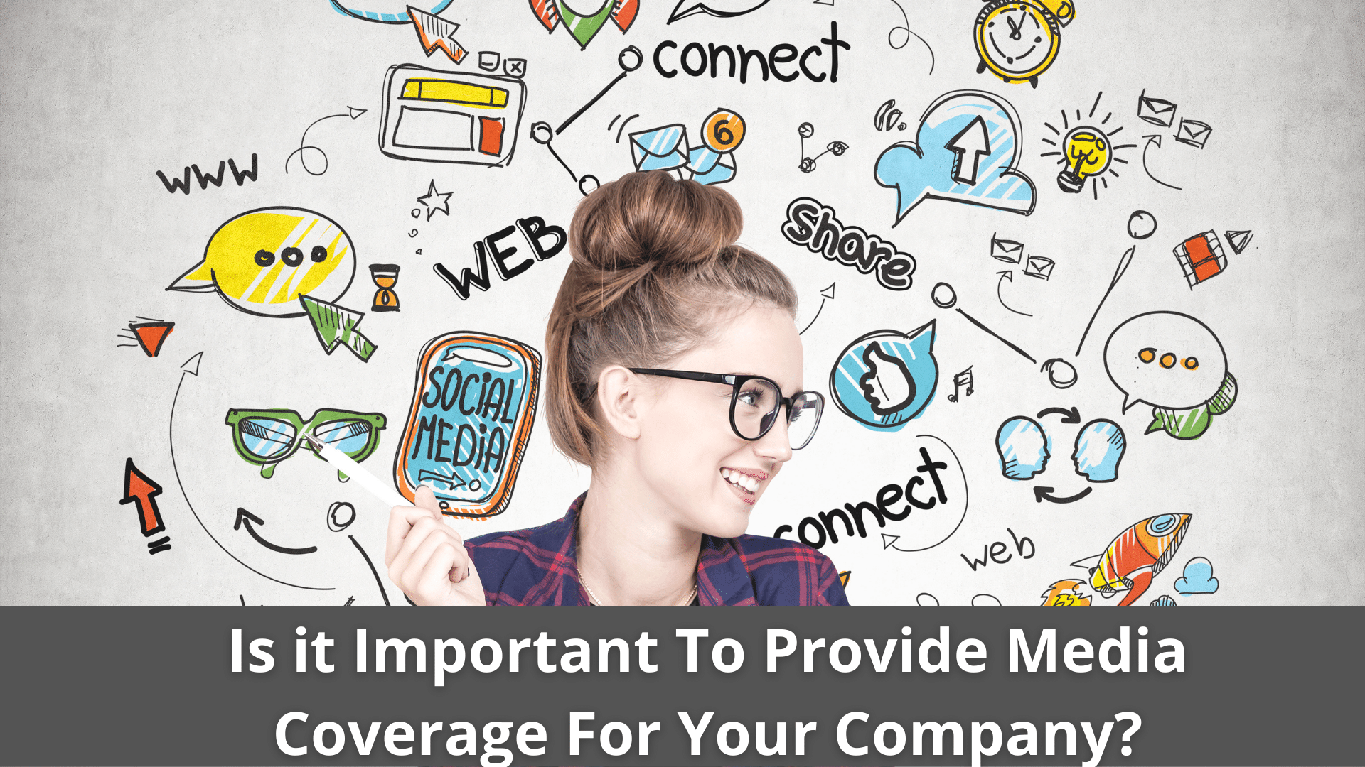 Is it Important To Provide Media Coverage For Your Company? 39