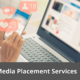 Media Placement Services 30