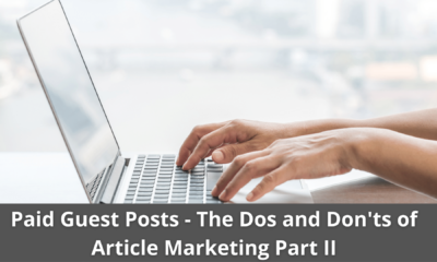 Paid Guest Posts - The Dos and Don'ts of Article Marketing Part II 23