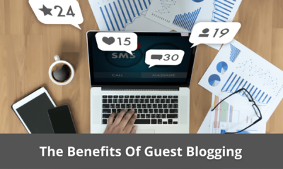 These are the Benefits Of Guest Blogging 29