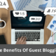 These are the Benefits Of Guest Blogging 30