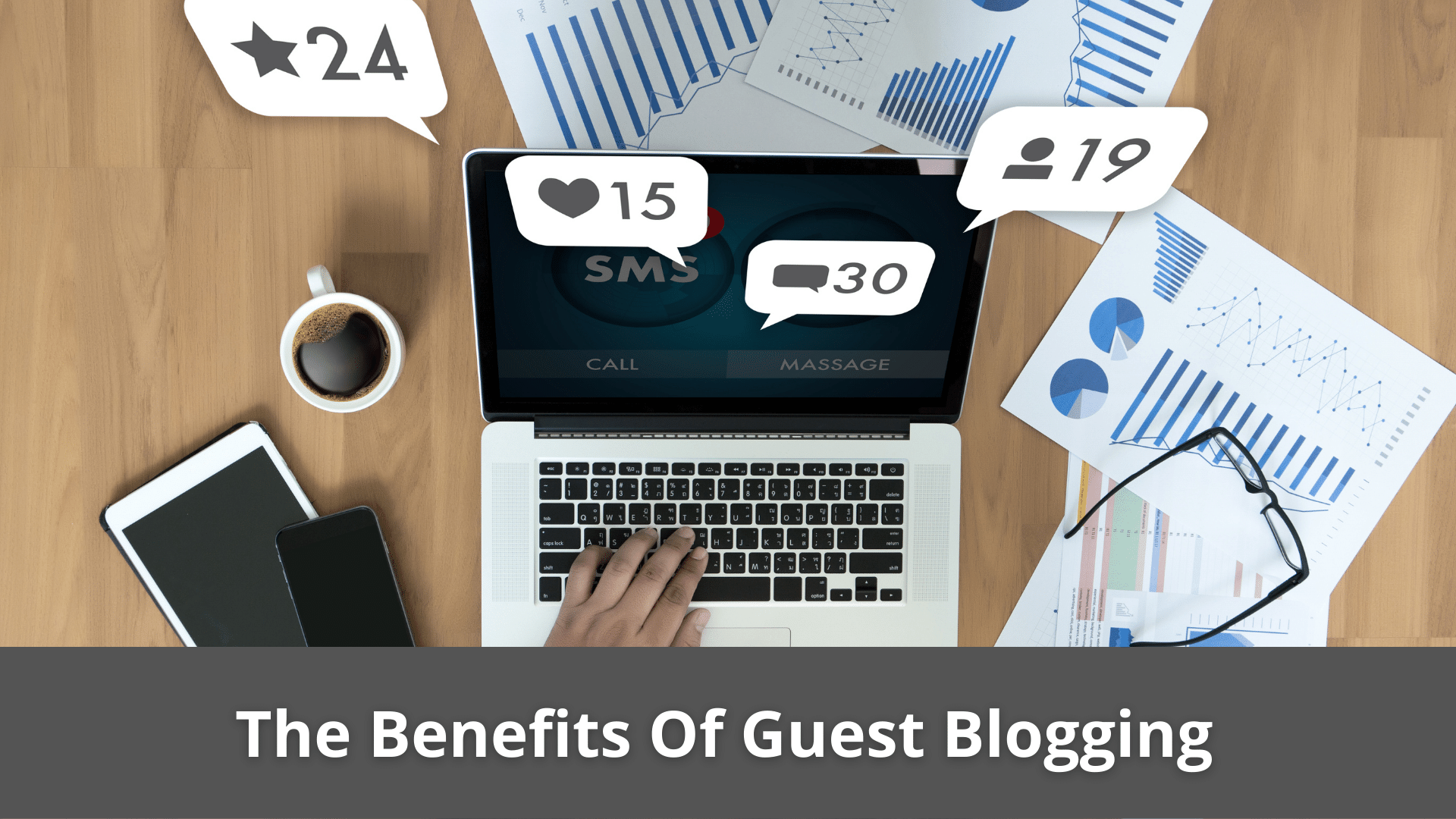 These are the Benefits Of Guest Blogging 41