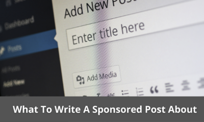 What To Write A Sponsored Post About? Best tips 25
