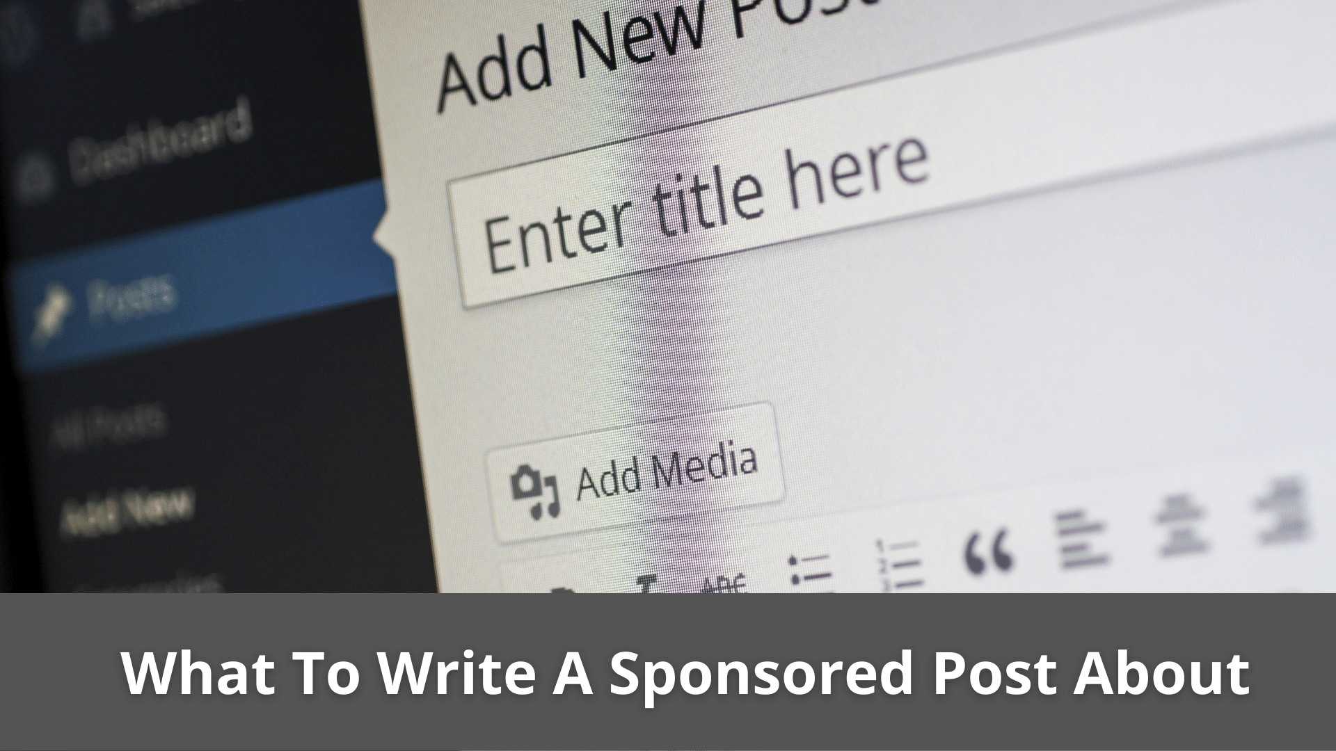 What To Write A Sponsored Post About? Best tips 6