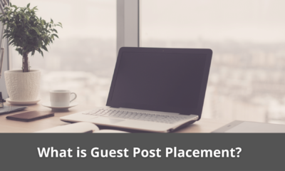 What is Guest Post Placement? 19