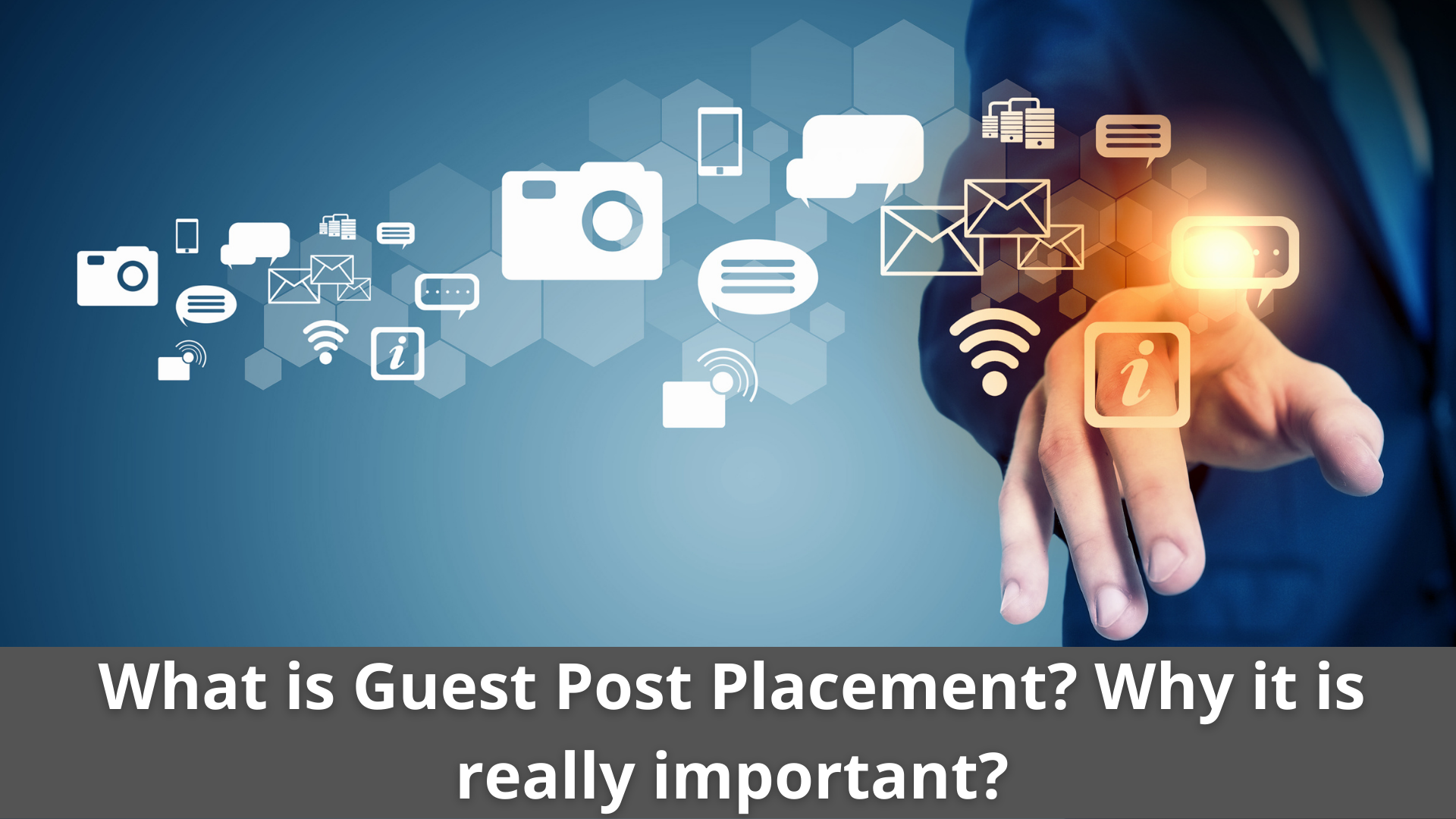 What is Guest Post Placement? Why it is really important? 6