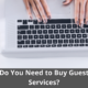 Why Do You Need to Buy Guest Post Services? 16