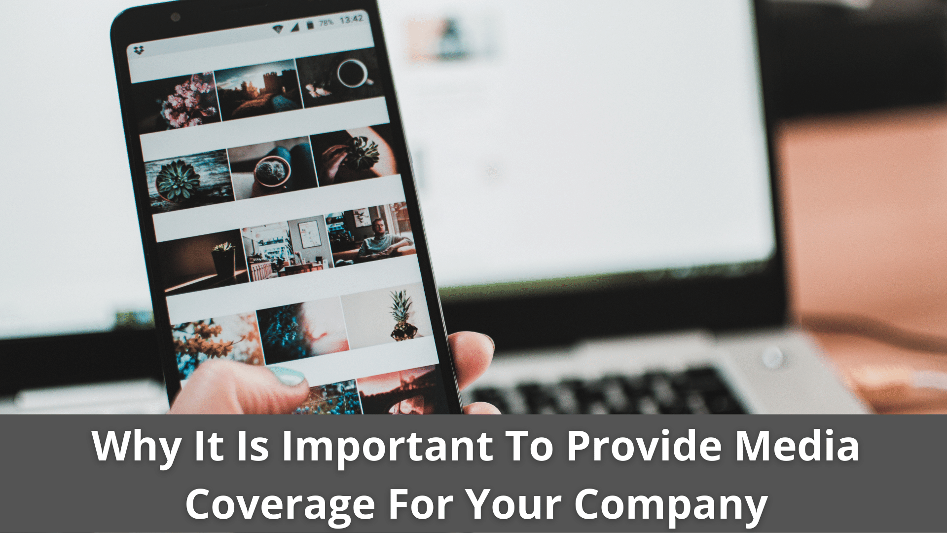 Why It Is Important To Provide Media Coverage For Your Company 39